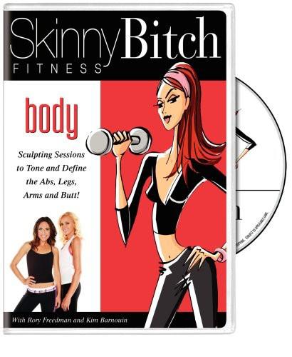 Skinny Bitch: Body