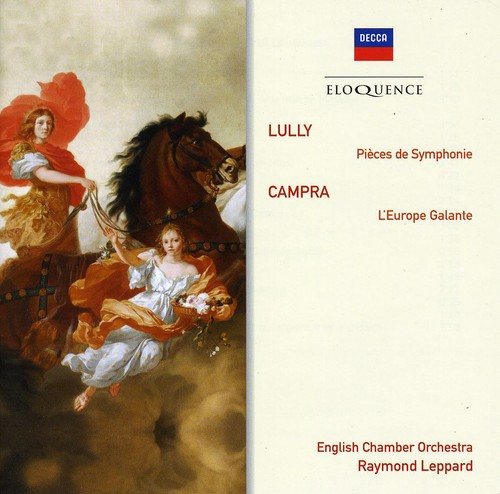 Eloquence: Lully - Orchestral Pieces /  Campra