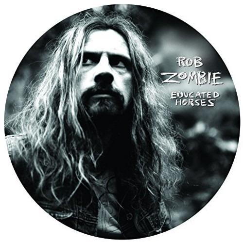 Rob Zombie - Educated Horses [LP]