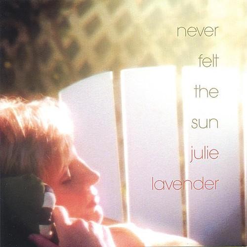 Never Felt the Sun
