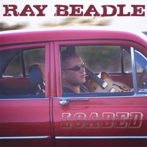 Ray Beadle - Loaded [Import]