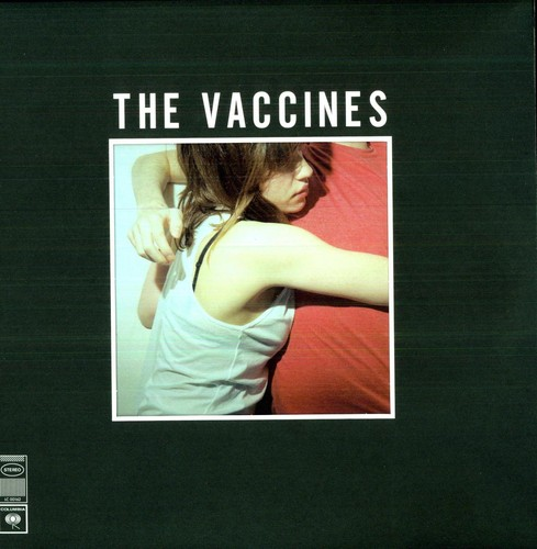 The Vaccines - What Did You Expect from the Vaccines