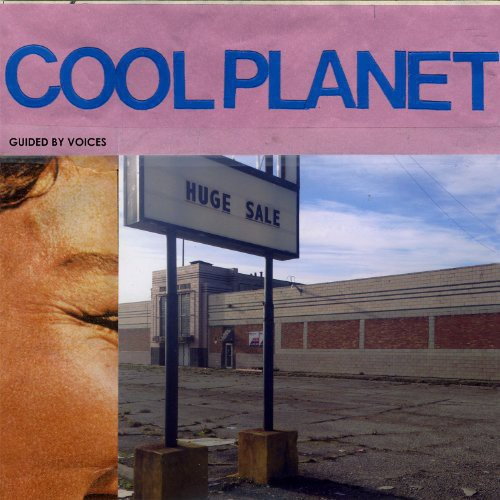 Guided By Voices - Cool Planet (Uk)