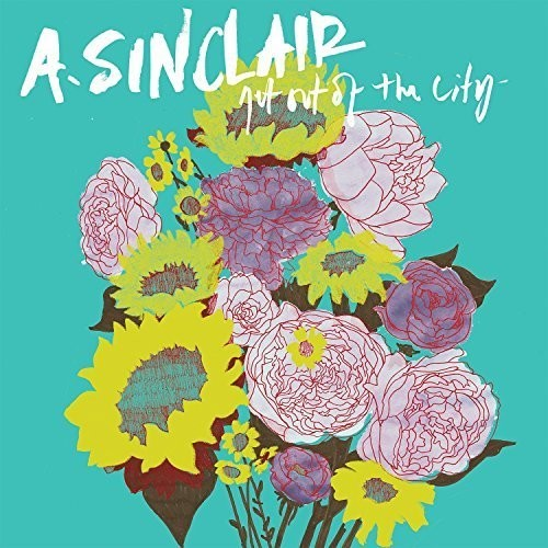 A. Sinclair - Get Out Of The City [Vinyl]