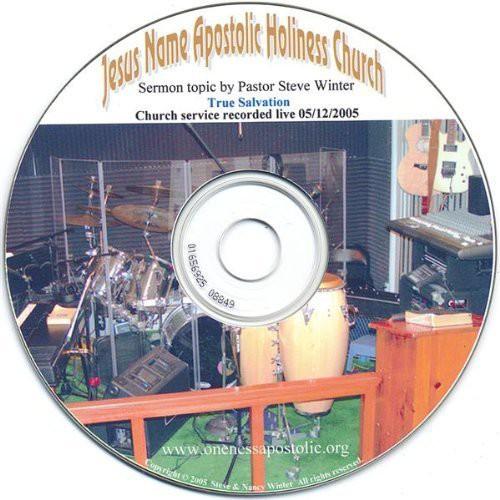 True Salvation Sermon 5/ 12/ 2005 Pastor Steve Winte