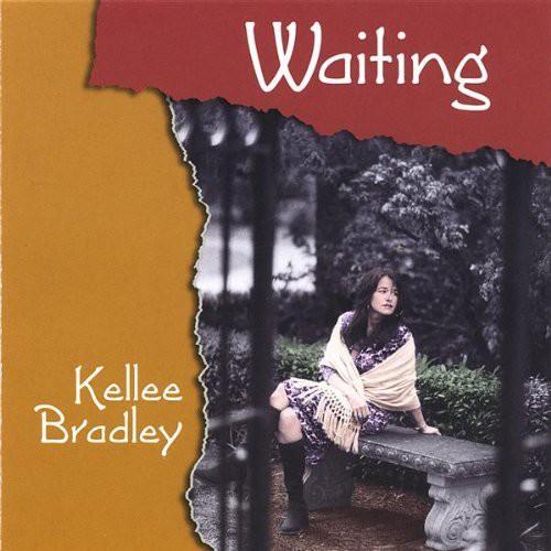 Bradley, Kellee : Waiting