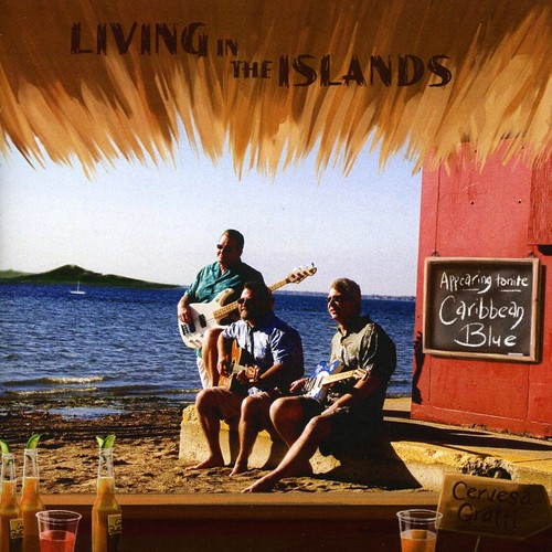 Living in the Islands