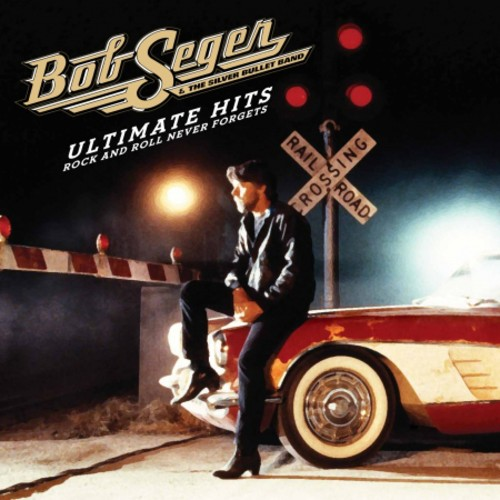 Bob Seger - Ultimate Hits: Rock and Roll Never Forgets [Deluxe 2CD]