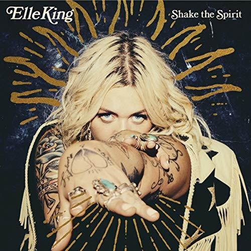 Elle King - Shake The Spirit [LP]