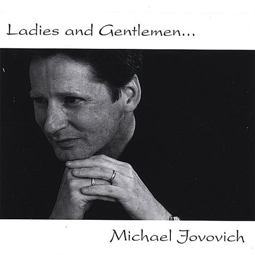 Ladies & Gentlemen Michael Jovovich