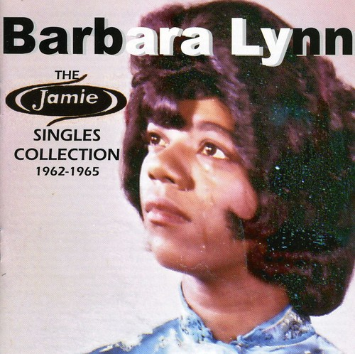 Barbara Lynn - Jamie Singles Collection