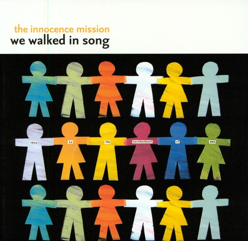 We Walked in Song