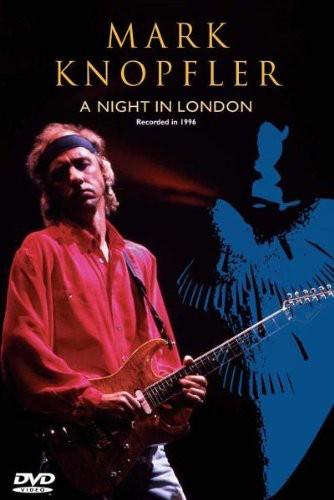 Mark Knopfler - Mark Knopfler: Night In London