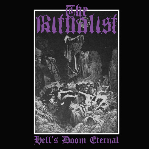 Ritualist - Hell's Doom Eternal