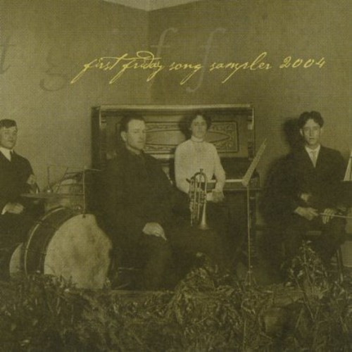 First Friday Song Sampler 2004