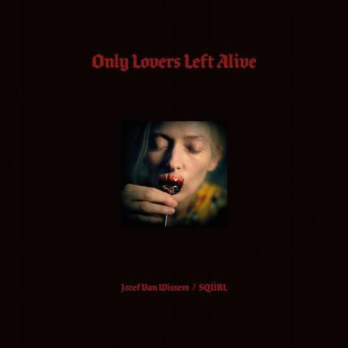 Only Lovers Left Alive (Original Soundtrack)