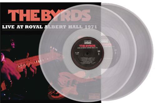 Byrds - Live At Royal Albert Hall 1971 [Clear Vinyl]