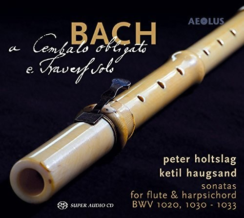 Bach: Cembalo Obligato E Travers Solo
