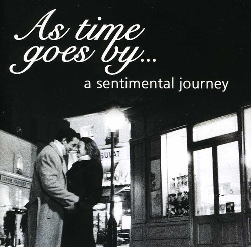 The Sign Posters - As Time Goes By: A Sentimentaljourney