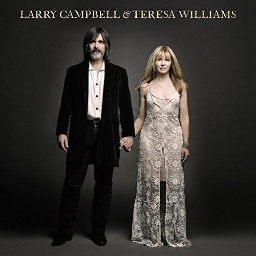 Larry Campbell & Teresa Williams - Larry Campbell & Teresa Williams