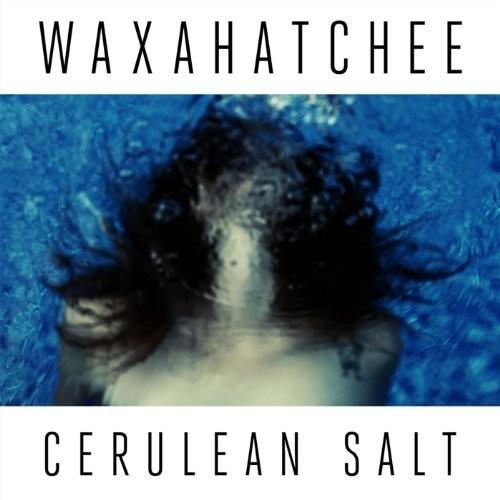 Waxahatchee - Cerulean Salt [Limited Edition Clear LP]