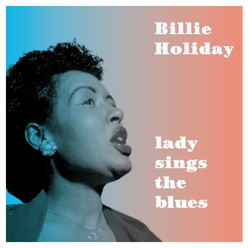 Lady Sings the Blues [Import]