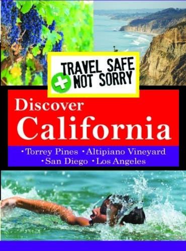 Travel Safe Not Sorry: California