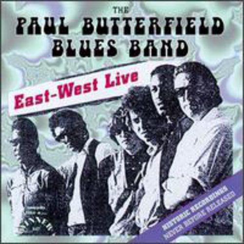 Paul Butterfield - East West Live