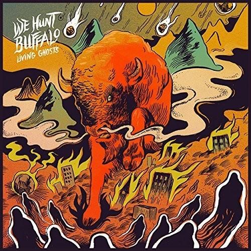 We Hunt Buffalo