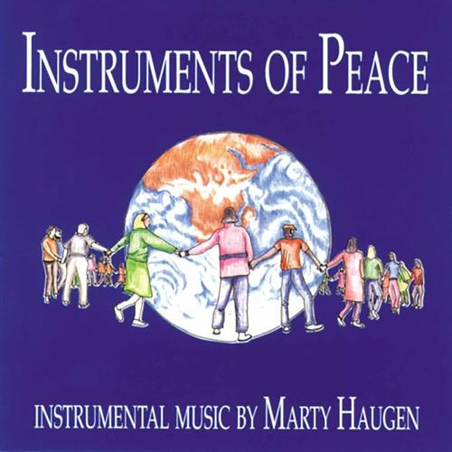 Marty Haugen - Vol. 1-Instruments Of Peace
