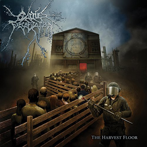 Cattle Decapitation - Harvest Floor