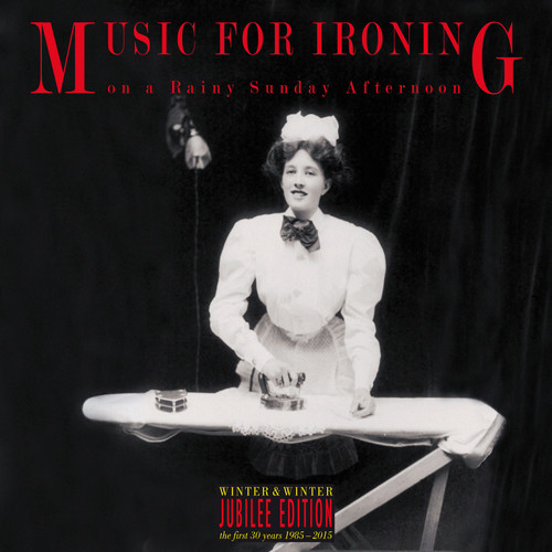 Music For Ironing On A Rainy Sunday After / Var - Music For Ironing On A Rainy Sunday After / Var