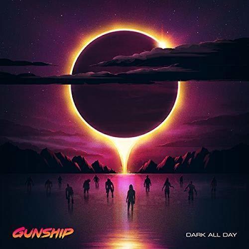 Gunship - Dark All Day