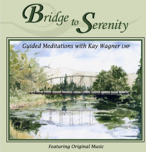 Bridge to Serenity Guided Meditations