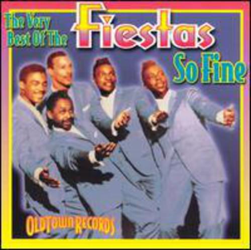 So Fine: Very Best Of The Fiestas