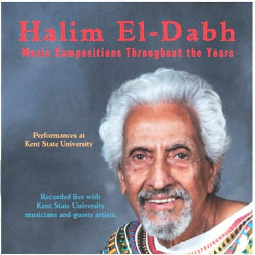 Halim El-Dabh Music Compositions Throughout the Ye