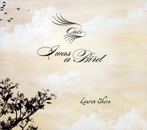 Lauren Shera - Once I Was A Bird [Digipak]