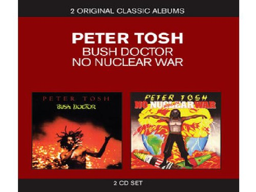 Peter Tosh - Classic Albums-Bush Doctor/No Nuclear War [Import]