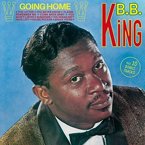 B.B. King - Going Home + 10 Bonus Tracks (Bonus Tracks) (Spa)