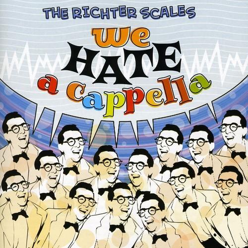 We Hate a Cappella