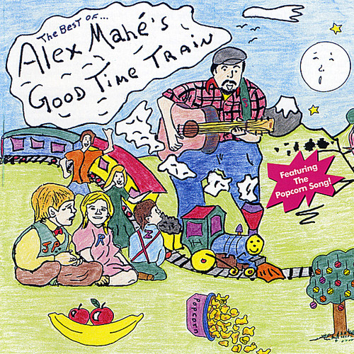 Best of Alex Mahe's Goodtime Train
