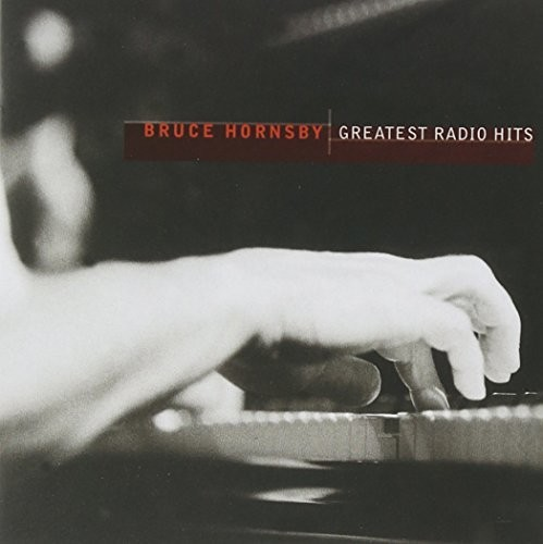 Bruce Hornsby - Greatest Radio Hits