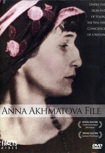 The Anna Akhmatova File