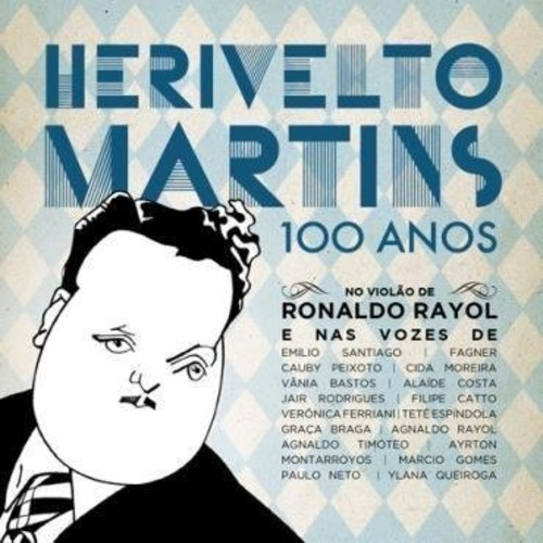 Herivelto Martins 100 Anos /  Various [Import]
