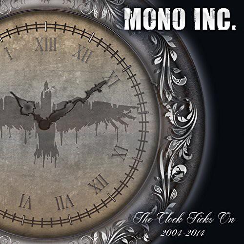 Mono Inc. - Clock Ticks on 2004-14