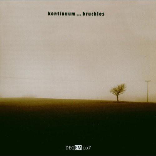 Kontinuum Bruchlos Electroacoustic Music /  Various