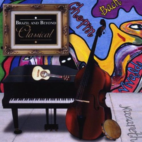 Brazil & Beyond: Classical