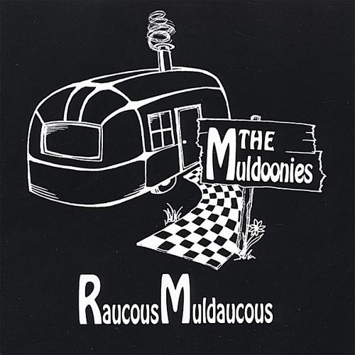 Raucous Muldaucous