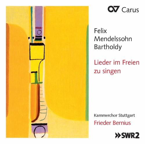Mendelssohn: Lieder Im Freien Zu Singen