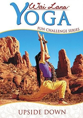 Wai Lana Yoga: Fun Challenge Series - Upside Down